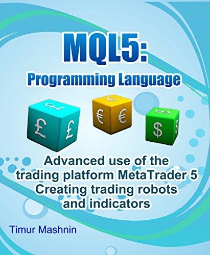 MQL5 programming language: Advanced use of the trading