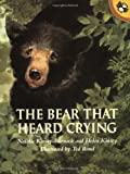The Bear that Heard Crying by Natalie Kinsey-Warnock front cover