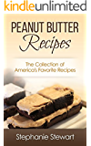 Peanut Butter Recipes: The Collection of America's Favorite Recipes