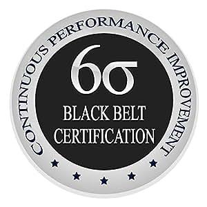 Learn Lean Six Sigma Black Belt The Easy Way Finally