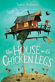 Book Cover: The House With Chicken Legs