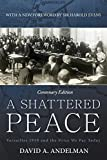 img - for A Shattered Peace: Versailles 1919 and the Price We Pay Today by David A Andelman (2014-11-25) book / textbook / text book