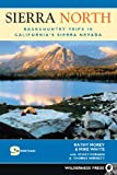 img - for Sierra North: Backcountry Trips in California's Sierra Nevada book / textbook / text book