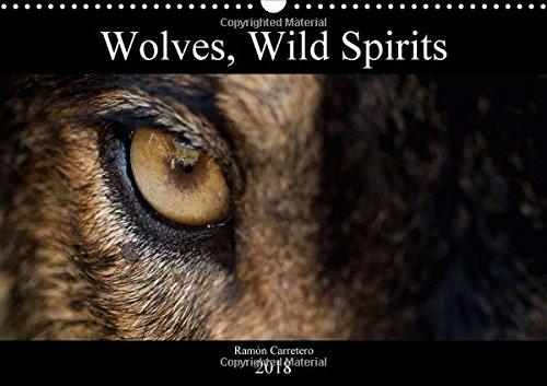 Wolves, Wild Spirits 2018: Stunning images of the most legendary predator. (Calvendo Animals) pdf