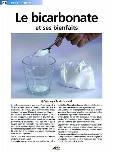 Le bicarbonate de soude et ses bienfaits (French Edition)