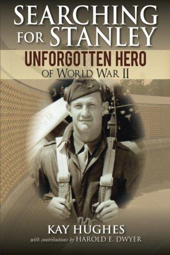 Searching for Stanley: Unforgotten Hero of World War II ebook