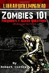 Zombies 101: Frquently Asked Questions