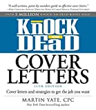 img - for Knock 'em Dead Cover Letters: Cover Letters and Strategies to Get the Job You Want by Yate, Martin (November 1, 2014) Paperback book / textbook / text book