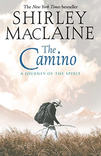 Amazon the camino a journey of the spirit ebook shirley the camino a journey of the spirit by maclaine shirley fandeluxe PDF