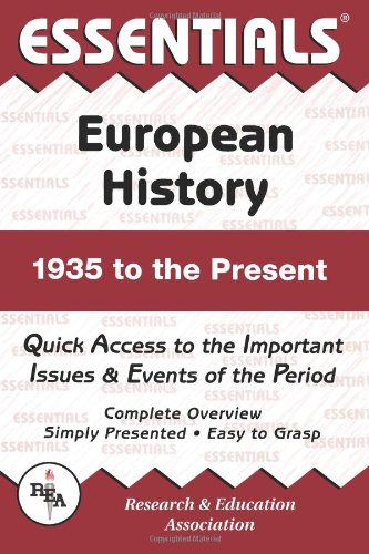 European History: 1935 to the Present (Essentials)