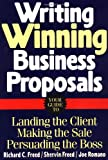 img - for Writing Winning Business Proposals: Your Guide to Landing the Client, Making the Sale, Persuading the Boss book / textbook / text book