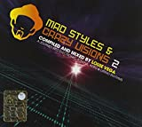MAD STYLES AND CRAZY VISION 2:A JOURNEY INTO ELECTRONIC,SOULFUL,AFRO&LATINO RHYTHMS