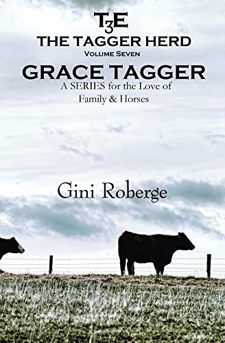 The Tagger Herd:  Grace Tagger by [Roberge, Gini]