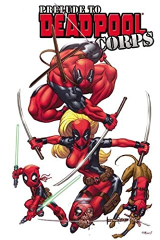 Deadpool Corps Prelude by Victor Gischler (2011-01-12) (Deadpool Corps 1)