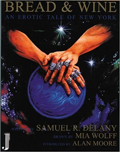 Book Bread & Wine: An Erotic Tale of New York by Samuel R. Delaney (1999-03-01)