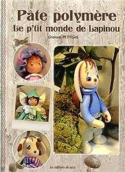 Pâte polymère : Le p'tit monde de Lapinou