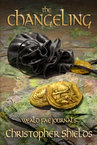 Book: THE CHANGELING (Weald Fae Journals, Book 2) by Christopher Shields