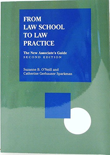 From Law School to Law Practice-2d Edition by Suzanne B. O'Neil (1998-09-30)