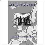 All But My Life  | Gerda Weissmann Klein