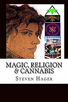 Magic, Religion & Cannabis by [Hager, Steven]