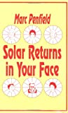 Solar Returns in Your Face, Marc Penfield, 0866904603