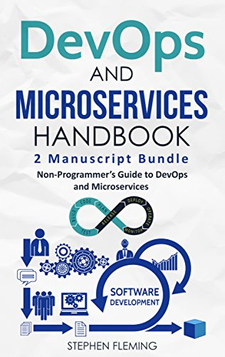 DevOps & Microservices Handbook: Non-Programmer's Guide to DevOps and Microservices (Best Way To Organize Outlook)