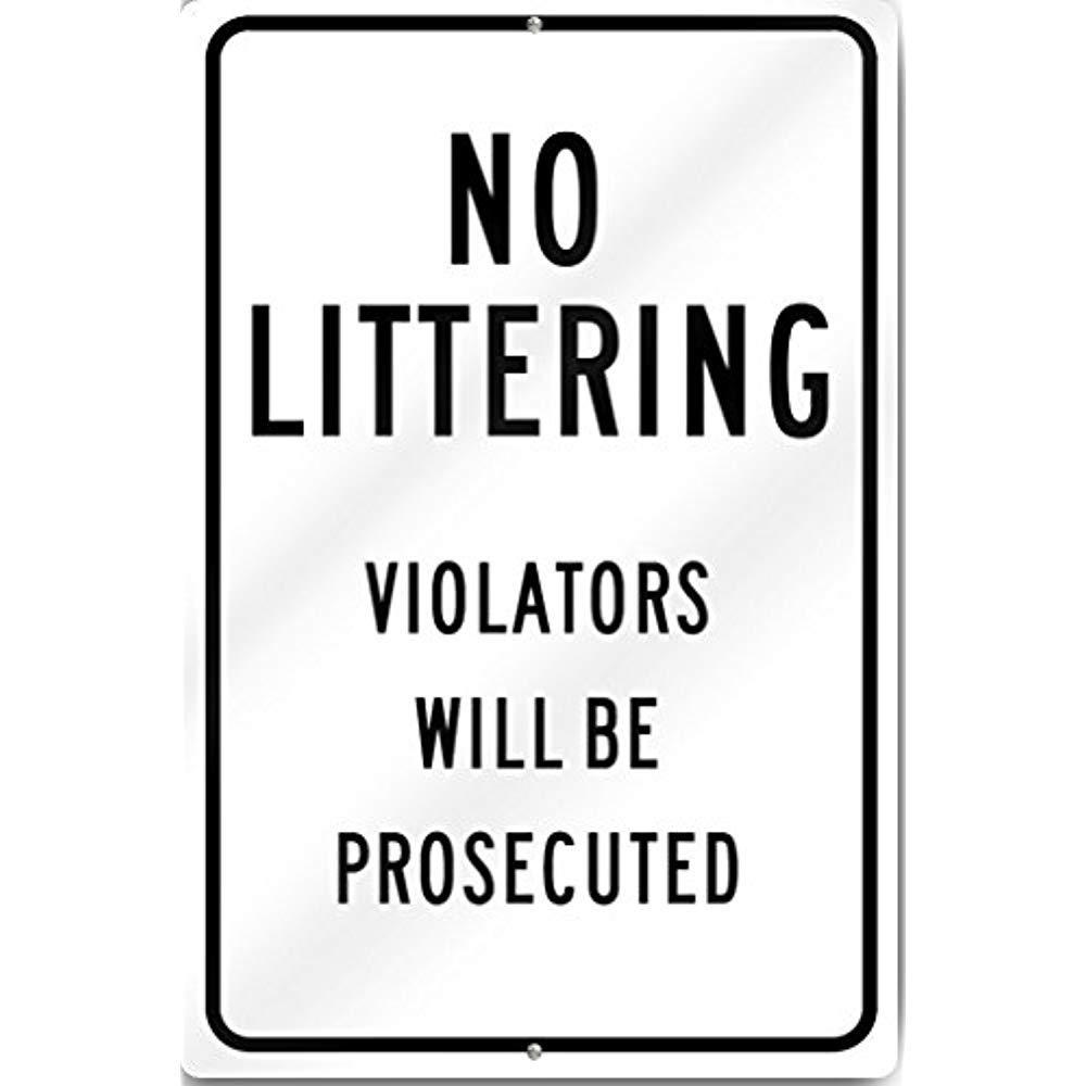 Diuangfoong No Littering Violators Will Be Prosecuted Custom Sign 12 Wide X 18 Tall Heavy Gauge Aluminum