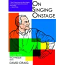 On Singing Onstage, Acting Series - Class Two: Technique