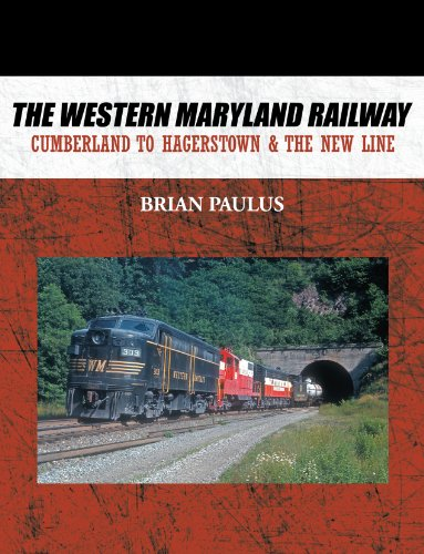 Railway: Cumberland to Hagerstown & the New Line ()
