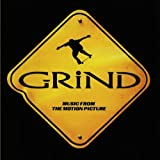 Grind: Music From The Motion Picture  (U.S. Version)
