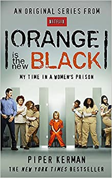 Orange Is The New Black: My Time In A Women's Prison por Piper Kerman epub