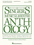 The Singer's Musical Theatre Anthology - Teen's Edition: Tenor Book Only (Singers Musical Theater Anthology: Teen's Edition)