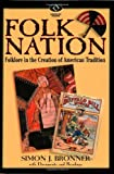 img - for Folk Nation: Folklore in the Creation of American Tradition (American Visions: Readings in American Culture) book / textbook / text book