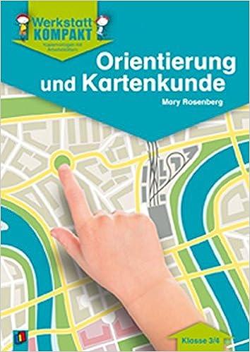 Orientierung und Kartenkunde - Kopiervorlagen mit Arbeitsblättern ...