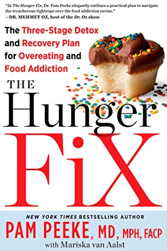 Iii Stage (The Hunger Fix: The Three-Stage Detox and Recovery Plan for Overeating and Food Addiction)