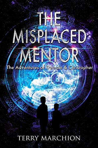 The Misplaced Mentor (The Adventures of Tremain & Christopher Book 4)
