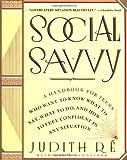 Social Savvy, Judith Re and Meg F. Schneider, 0671741985