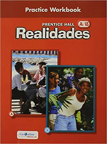 Prentice hall spanish realidades practice workbook level ab 1st prentice hall spanish realidades practice workbook level ab 1st edition 2004c workbook edition fandeluxe Choice Image