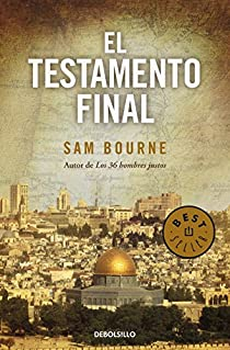 El testamento final par Sam Bourne