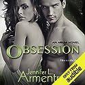 Obsession Hörbuch von Jennifer Armentrout Gesprochen von: Alexandra R. Josephs