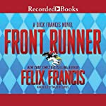 Front Runner: A Dick Francis Novel | Felix Francis