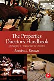 The Properties Director's Handbook, Sandra J. Strawn, 041566327X