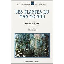 Plantes Du Mann Yo Shu (Les)