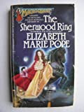 The Sherwood Ring, Elizabeth M. Pope, 0441761119