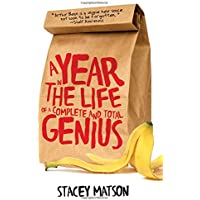 A Year in the Life of a Complete and Total Genius: 0