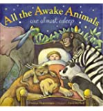 All the Awake Animals are Almost Asleep (Little, Brown and Company) (Hardback) - Common