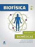 BIOFÍSICA:PARA CIÊNCIAS BIOMÉDICAS