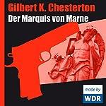 Der Marquis von Marne | Gilbert Keith Chesterton