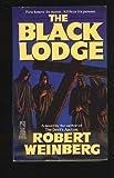 The Black Lodge, Robert Weinberg, 0671701088