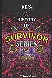 KBs History of Survivor Series